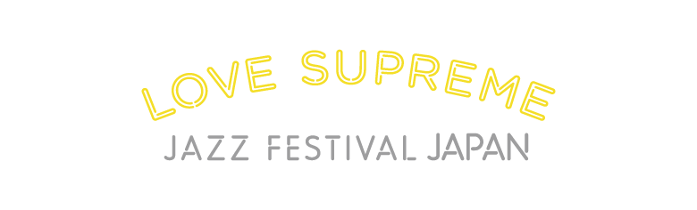 LOVE SUPREME JAZZ FESTIVAL JAPAN